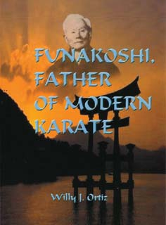 Funakoshi: Father of Modern Karate