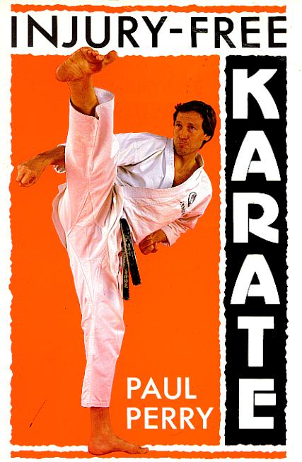 Injury Free Karate by Paul Perry