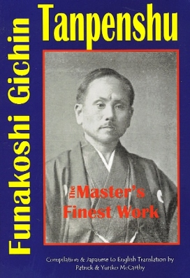 Tanpenshu: Funakoshi Gichin - The Master's Finest Work